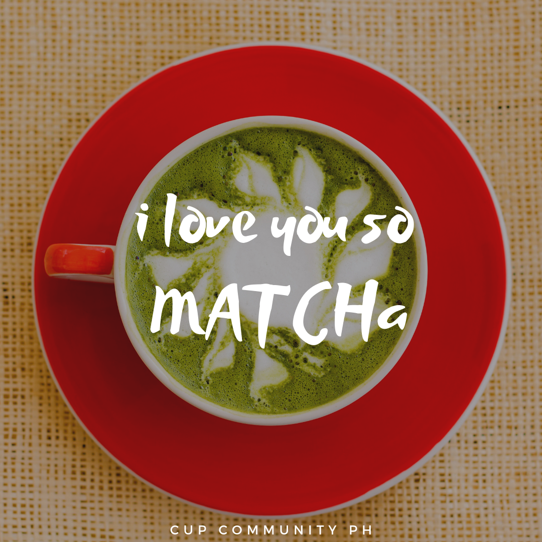 I love you so matcha