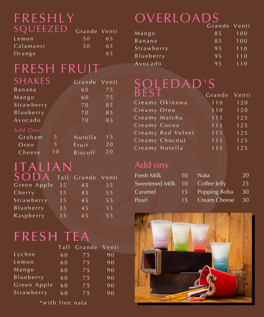 Cafe de Soledad Freshly Squeezed Juice Menu